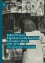 Italian Women's Experiences with American Consumer Culture, 1945–1975