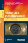 Fields of Logic and Computation III