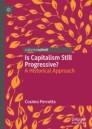 Is Capitalism Still Progressive?
