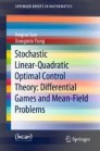 Stochastic Linear-Quadratic Optimal Control Theory: Differential Games and Mean-Field Problems