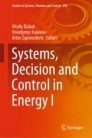 Systems, Decision and Control in Energy I