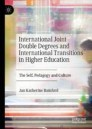 International Joint Double Degrees and International Transitions in Higher Education