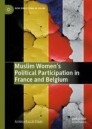Muslim Women's Political Participation in France and Belgium