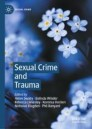 Sexual Crime and Trauma