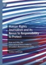 Human Rights Journalism and its Nexus to Responsibility to Protect