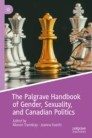 The Palgrave Handbook of Gender, Sexuality, and Canadian Politics