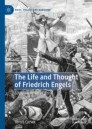 The Life and Thought of Friedrich Engels