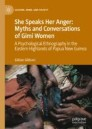 She Speaks Her Anger: Myths and Conversations of Gimi Women