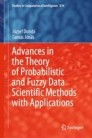Advances in the Theory of Probabilistic and Fuzzy Data Scientific Methods with Applications