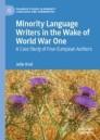 Minority Language Writers in the Wake of World War One