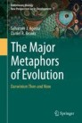 The Major Metaphors of Evolution