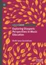 Exploring Diasporic Perspectives in Music Education