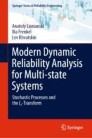 Modern Dynamic Reliability Analysis for Multi-state Systems