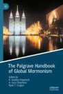 The Palgrave Handbook of Global Mormonism