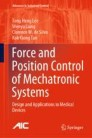 Force and Position Control of Mechatronic Systems