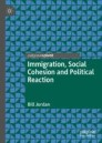 Immigration, Social Cohesion and Political Reaction