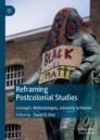 Reframing Postcolonial Studies