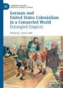German and United States Colonialism in a Connected World