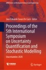 Proceedings of the 5th International Symposium on Uncertainty Quantification and Stochastic Modelling