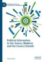 Political Alternation in the Azores, Madeira and the Canary Islands