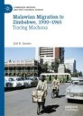Malawian Migration to Zimbabwe, 1900–1965