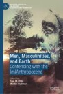 Men, Masculinities, and Earth