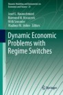 Dynamic Economic Problems with Regime Switches