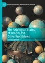 The Axiological Status of Theism and Other Worldviews