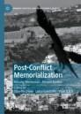 Post-Conflict Memorialization