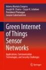 Green Internet of Things Sensor Networks
