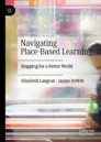 Navigating Place-Based Learning