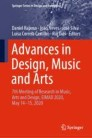 Advances in Design, Music and Arts