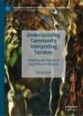 Understanding Community Interpreting Services