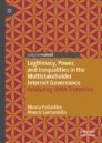 Legitimacy, Power, and Inequalities in the Multistakeholder Internet Governance