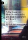 Public Discourses About Homosexuality and Religion in Europe and Beyond