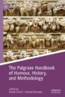 The Palgrave Handbook of Humour, History, and Methodology