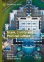 Islam, Civility and Political Culture