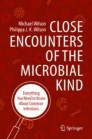 Close Encounters of the Microbial Kind