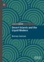 Desert Islands and the Liquid Modern