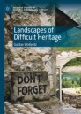 Landscapes of Difficult Heritage