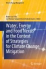 Water, Energy and Food Nexus in the Context of Strategies for Climate Change Mitigation