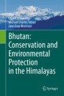 Bhutan: Conservation and Environmental Protection in the Himalayas