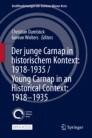 Der junge Carnap in historischem Kontext: 1918–1935 / Young Carnap in an Historical Context: 1918–1935
