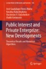 Public Interest and Private Enterprize: New Developments