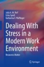 Dealing With Stress in a Modern Work Environment
