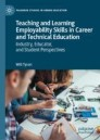 Teaching and Learning Employability Skills in Career and Technical Education