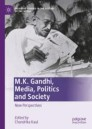 M.K. Gandhi, Media, Politics and Society