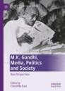 M.K. Gandhi, Media, Politics and Society