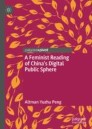 A Feminist Reading of China's Digital Public Sphere