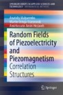 Random Fields of Piezoelectricity and Piezomagnetism